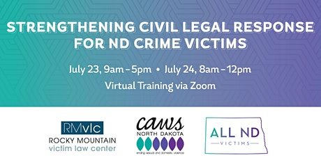 Strengthening Civil Legal Response for ND Crime Victims (Virtual via Zoom) tickets