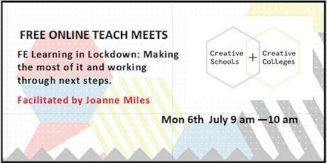 FREE ONLINE TEACH MEETS:  Learning in Lockdown:  J Miles July 6,  9am -10am tickets