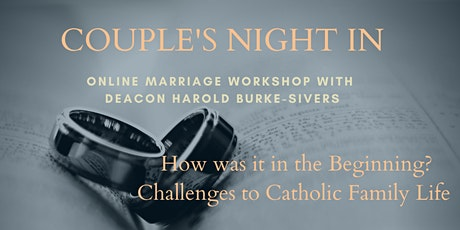 Couple's Night In with Deacon Harold Burke-Sivers tickets