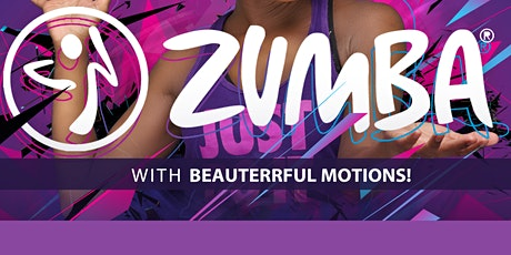 ZUMBA with Beauterrful Motions! tickets