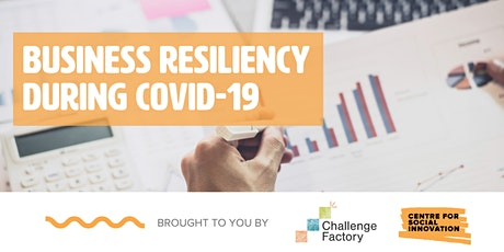 Business Resiliency During COVID-19 tickets