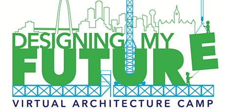 Designing My Future: AD EX Virtual Summer Camp presented by Glenn|Partners tickets