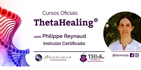 ThetaHealing Curso DNA Avançado - EAD Online - Philippe Reynaud ingressos