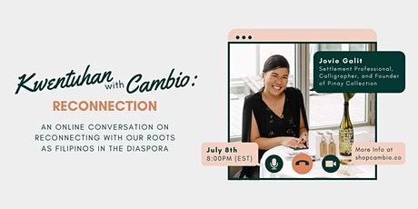Kwentuhan With Cambio: A Cultural Conversation On RECONNECTION tickets