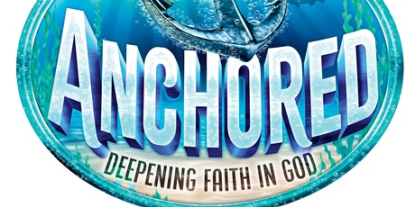 Anchored - A Limited VBS tickets