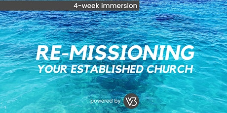 Re-Missioning Your Established Church tickets