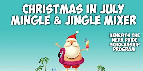 "Christmas In July ""Mingle & Jingle"" Mixer tickets"