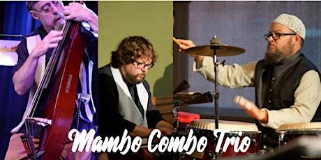 Mambo Combo Trio+Tim McCord tickets