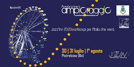 Jazz'Inn 20.20: anticorpi per l'Italia che verrà biglietti