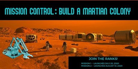 Mission Control: Build The First Martian Colony tickets