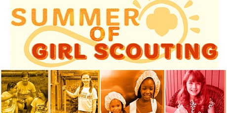 Summer of Girl Scouting tickets