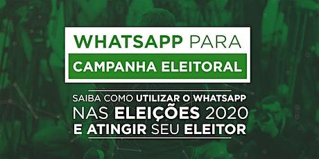 WhatsApp para campanha eleitoral (EVENTO ONLINE) ingressos