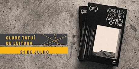 CLUBE TATUÍ DE LEITURA | Nenhum olhar ingressos