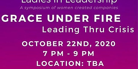 NAPW's Ladies in Leadership : Grace Under Fire tickets