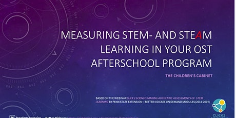 Measuring STEM & STEAM Learning in Your OST Program tickets