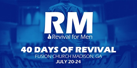 Fusion Church, Madison, GA - 40 Days of Revival for Men tickets