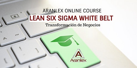 Lean Six Sigma WHITE BELT - Curso en línea (Online) /individual -español entradas