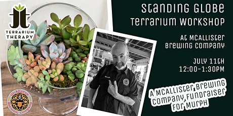 Succulent Globe Workshop for Murph at McAllister Brewing Company tickets