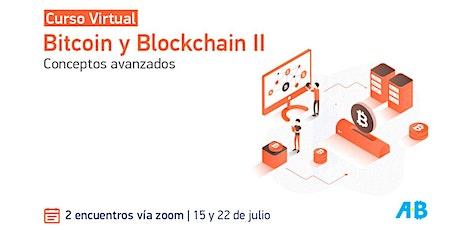 Bitcoin y Blockchain II: Conceptos avanzados tickets