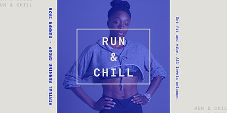 RUN & CHILL - Free Virtual Running  Group & Summer Competition tickets