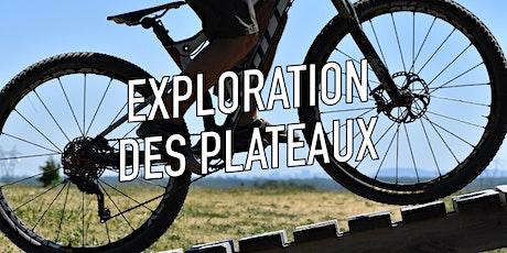 Exploration des plateaux / Vélo de montagne tickets