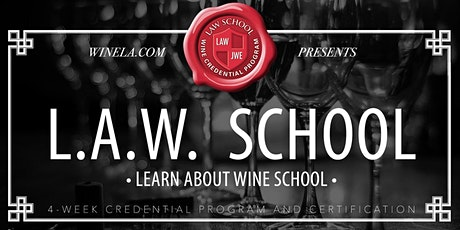 LearnAboutWine School- (AKA-LAW School) - 4 Week Program - 4 Classes tickets