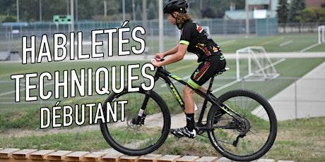 Habiletés techniques (débutant)  / Vélo de montagne billets