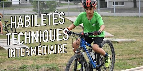 Habiletés techniques (intermédiaire)  / Vélo de montagne billets