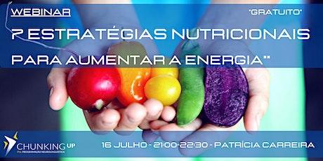 Webinar - 7 Estratégias Nutricionais para Aumentar a Energia. ingressos