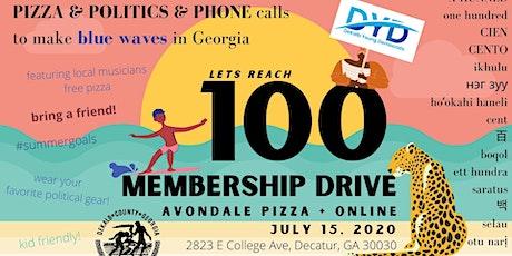 DYD July Meeting:  Keepin' it 100 - Membership Drive, Pizza, & Politics tickets