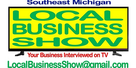 Michigan Local Business Show - Your Business Interview, October 7, 2020 tickets