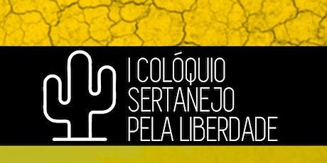 I Colóquio Sertanejo pela Liberdade ingressos