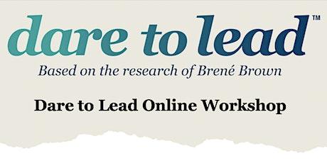 Brené Brown Dare to Lead Online Workshop tickets