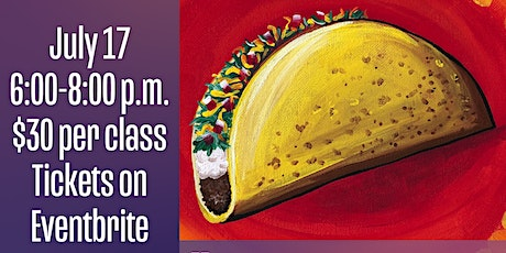 Friday Class: Taco Painting tickets