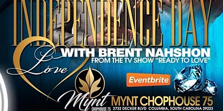 Independence Day w/ Brent Nashon at Mynt Chophouse 75 tickets