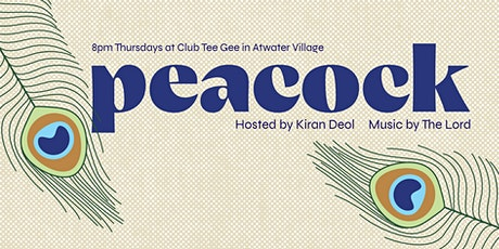 Peacock: A Comedy Show at Club Tee Gee - POSTPONED tickets