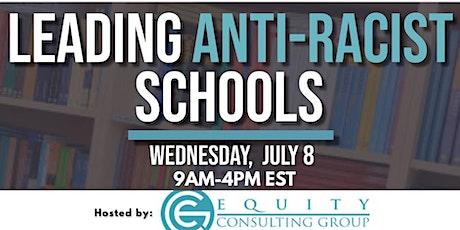Leading Anti-Racist Schools Summit tickets