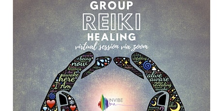 INVIBE Virtual Group Reiki Healing Session tickets