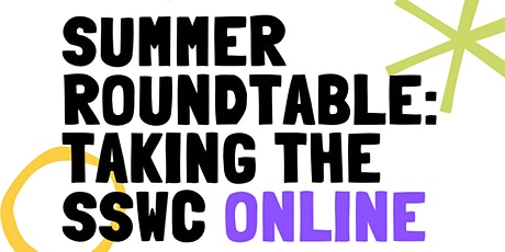 SSWCA  Summer 2020 Digital Roundtable: Taking the Writing Center Online tickets