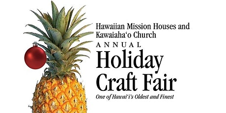 Hawaiian Mission Houses Annual Craft Fair tickets