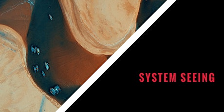 MASTERCLASS  #3: System Seeing tickets