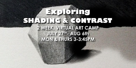 Exploring Shading & Contrast tickets