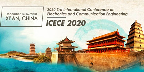 3rd Intl. Conf. on Electronics & Communication Engineering (ICECE 2020) tickets
