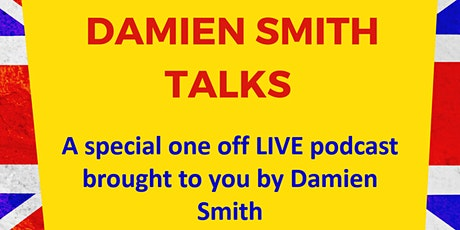 Damien Smith Talks - LIVE tickets