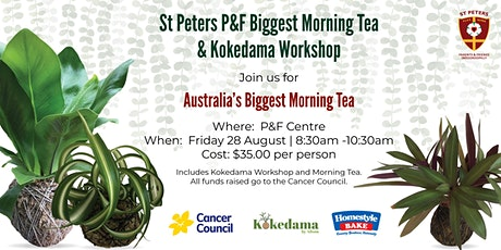 2020 St Peters P&F Biggest Morning Tea & Kokedama Workshop tickets