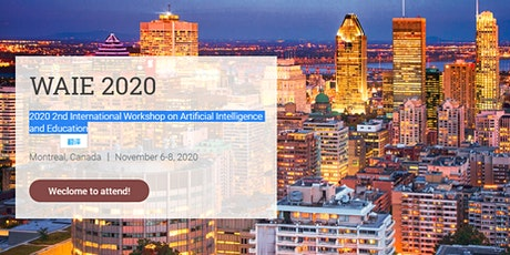 2020 2nd International Workshop on Artificial Intelligence and Education tickets