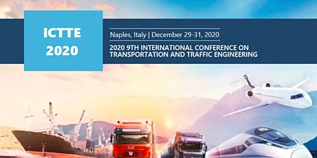 2020 9th Intl. Conf. on Transportation & Traffic Engineering-ICTTE biglietti