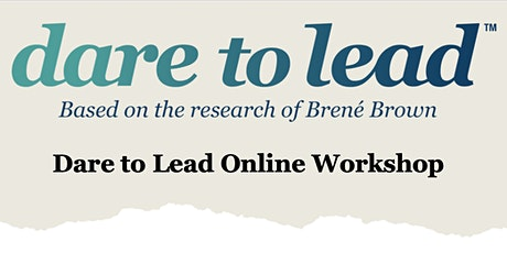 Brené Brown Dare to Lead Online Workshop tickets