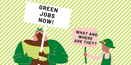 Green Jobs Now! What are they and where are they? tickets