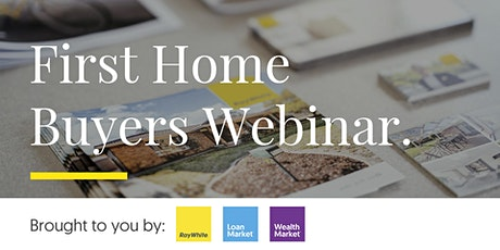 First Home Buyer Webinar tickets